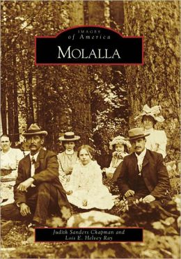 Molalla, Oregon (Images of America Series)
