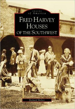 Fred Harvey Houses of the Southwest (Images of America Series)