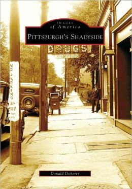 Pittsburgh's Shadyside, Pennsylvania (Images of America Series)