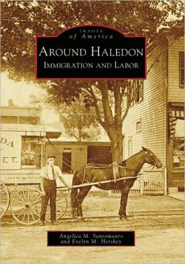Around Haledon, New Jersey: Immigration and Labor (Images of America Series)