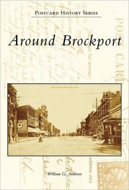 Around Brockport, New York (Postcard History Series)
