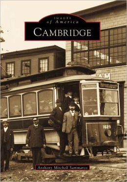 Cambridge, Massachusetts (Images of America Series)