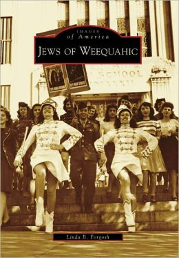 Jews of Weequahic, Newark, New Jersey (Images of America Series)