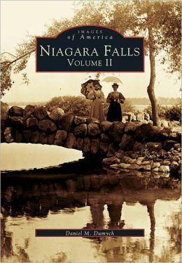 Niagara Falls, New York: Volume II (Images of America Series)