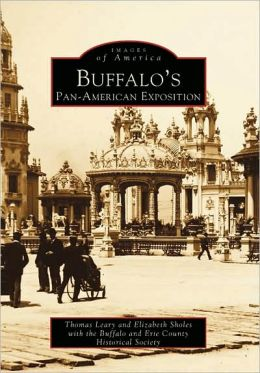 Buffalo's Pan-American Exposition, New York (Images of America Series)