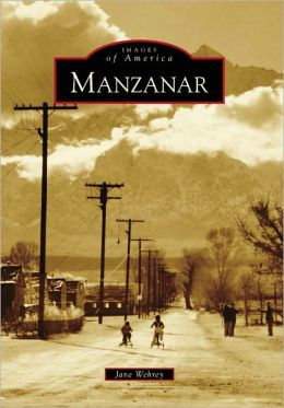 Manzanar, California (Images of America Series)