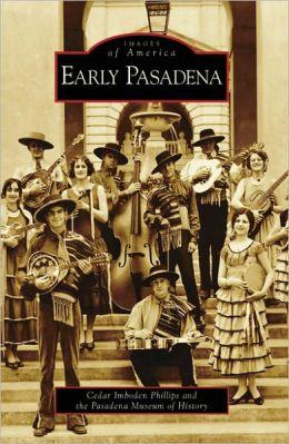 Early Pasadena, California (Images of America Series)