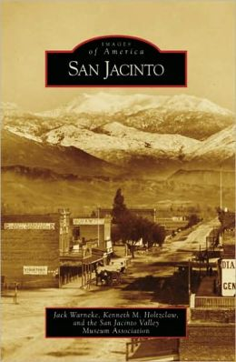 San Jacinto, California (Images of America Series)