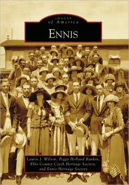 Ennis, Texas (Images of America Series)