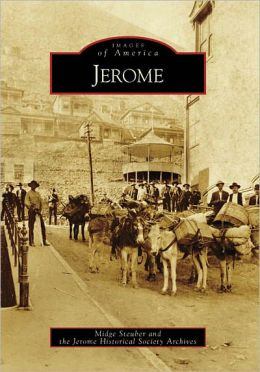 Jerome, Arizona (Images of America Series)