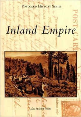 Inland Empire, California (Postcard History Series)