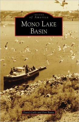 Mono Lake Basin, California (Images of America Series)