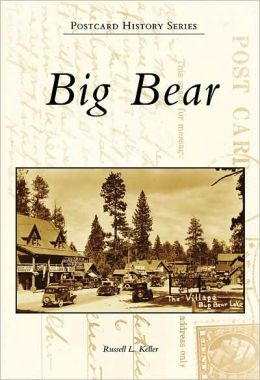 Big Bear, California (Postcard History Series)