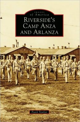 Riverside's Camp Anza and Arlanza, California (Images of America Series)