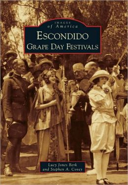 Escondido Grape Day Festivals, California (Images of America Series)