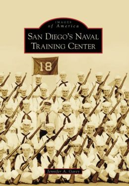 San Diego's Naval Training Center, California (Images of America Series)