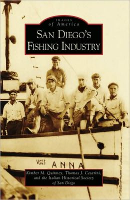 San Diego's Fishing Industry, California (Images of America Series)