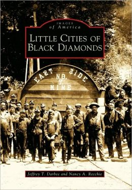 Little Cities of Black Diamonds, Ohio (Images of America Series)
