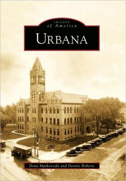Urbana, Illinois (Images of America Series)