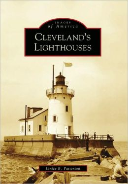 Cleveland's Lighthouses, Ohio (Images of America Series)
