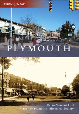 Plymouth, Michigan (Then and Now Series)