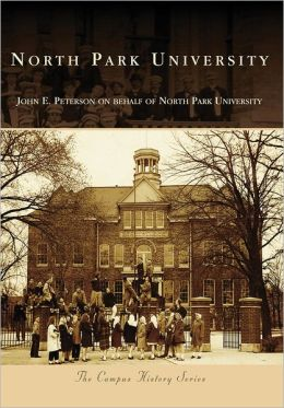 North Park University, Illinois (Campus History Series)