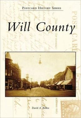 Will County, Illinois (Postcard History Series)