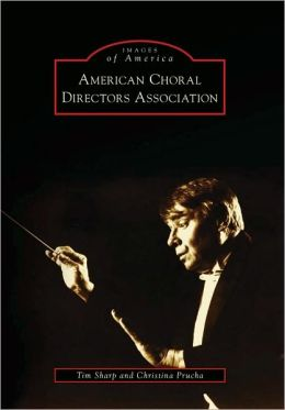 American Choral Directors Association, Oklahoma (Images of America Series)