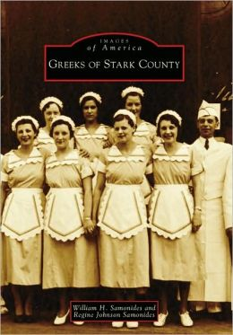 Greeks of Stark County, Ohio (Images of America Series)