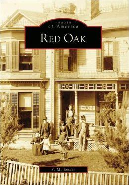 Red Oak (Images of America: Iowa) S. M. Senden