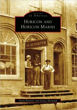 Horicon and Horicon Marsh, Wisconsin (Images of America Series)