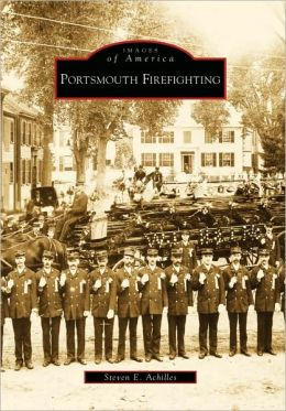 Portsmouth Firefighting, New Hampshire (Images of America Series)