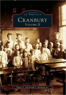 Cranbury, New Jersey: Volume II (Images of America Series)