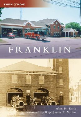 Franklin, Massachusetts (Then & Now Series)