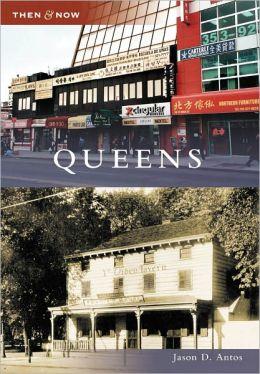 Queens, New York (Then & Now Series)