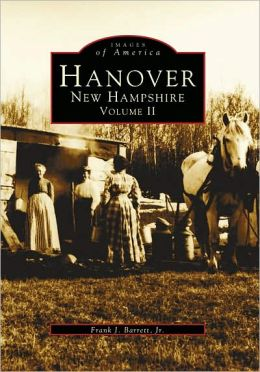 Hanover, New Hampshire:: Volume II