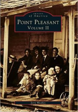 Point Pleasant, New Jersey Volume II (Images Of America Series)