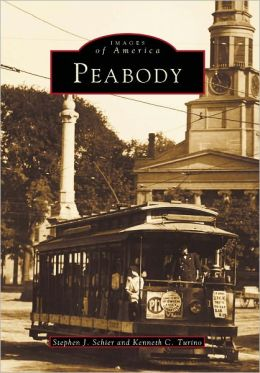 Peabody, Massachusetts (Images Of America Series)