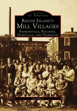 Rhode Island's Mill Villages (Images Of America Series)
