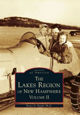 Lakes Region, New Hampshire Volume II (Images Of America Series)