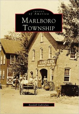 Marlboro Township, New Jersey (Images Of America Series)