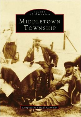 Middletown Township, New Jersey (Images of America Series)