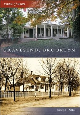 Gravesend, Brooklyn (Then & Now Series)