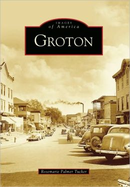 Groton, New York (Images of America Series)