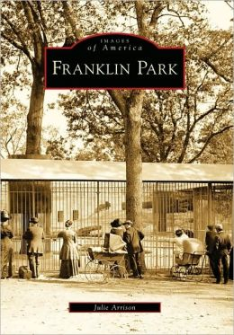 Franklin Park, Massachusetts (Images of America Series)