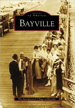 Bayville, New York (Images of America Series)