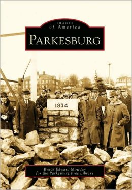 Parkesburg, Pennsylvania (Images of America Series)