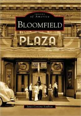 Bloomfield, Pennsylvania (Images of America Series)