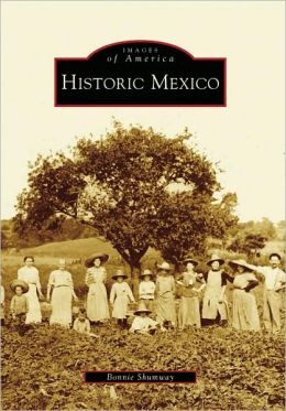 Historic Mexico, New York (Images of America Series)