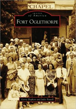 Fort Oglethorpe, Georgia (Images of America Series)